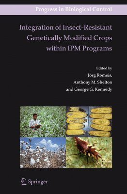 Integration of Insect-resistant Genetically Modified Crops within IPM Programs