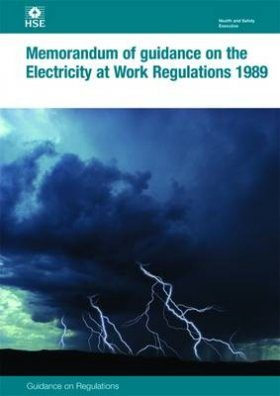Memorandum of Guidance on the Electricity at Work Regulations 1989