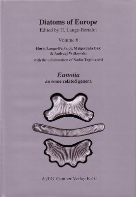 Diatoms of Europe, Volume 6: Eunotia and Some Related Genera