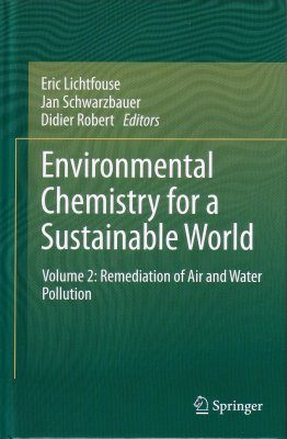 Environmental Chemistry for a Sustainable World, Volume 2