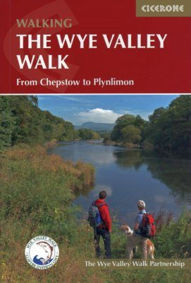 Cicerone Guides: The Wye Valley Walk