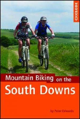 Cicerone Guides: Mountain Biking Routes on the South Downs