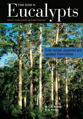 Field Guide to Eucalypts, Volume 2