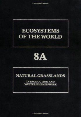 Natural Grasslands: Introduction and Western Hemisphere