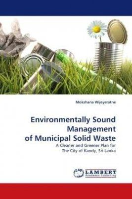 Environmentally Sound Management of Municipal Solid Waste