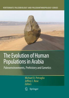 The Evolution of Human Populations in Arabia