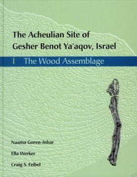The Acheulian Site of Gesher Benot Ya'aqov, Israel Volume I