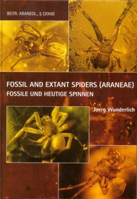 Fossil and Extant Spiders (Araneae) - Fossile und Heutige Spinnen