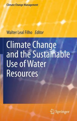 Climate Change and the Sustainable Use of Water Resources