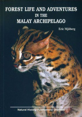 Forest Life and Adventures in the Malay Archipelago