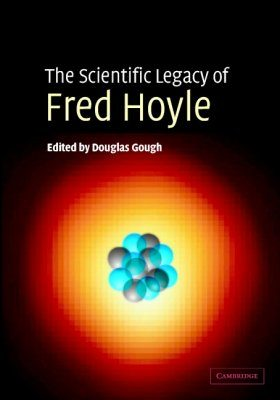 The Scientific Legacy of Fred Hoyle