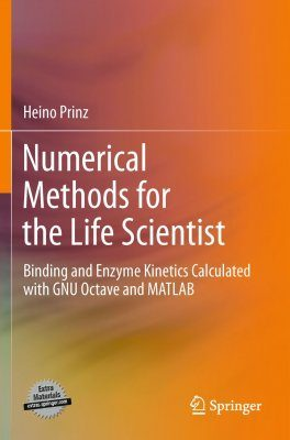Numerical Methods for the Life Scientist