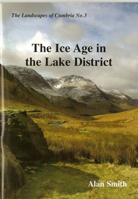 The Ice Age in the Lake District
