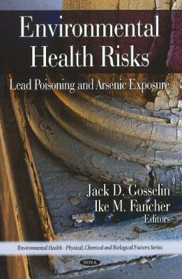Environmental Health Risks: Lead Poisoning and Arsenic Exposure