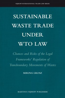 Sustainable Waste Trade Under WTO Law