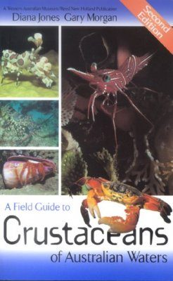 A Field Guide to Crustaceans of Australian Waters