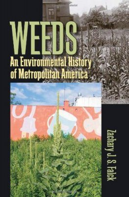 Weeds: An Environmental History of Metropolitan America