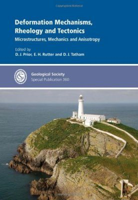 Deformation Mechanisms, Rheology and Tectonics