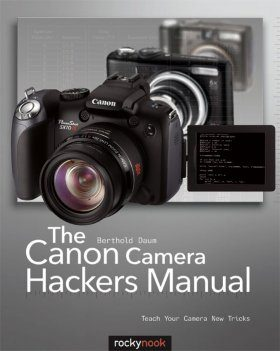 The Canon Camera Hackers Manual