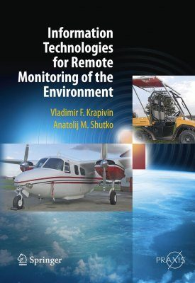 Information Technologies for Remote Monitoring of the Environment