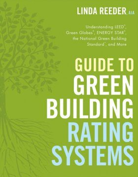 Guide to Green Building Rating Systems