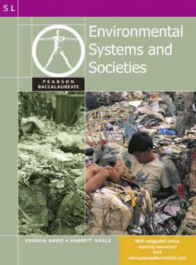 Pearson Baccalaureate: Environmental Systems and Societies for the IB Diploma