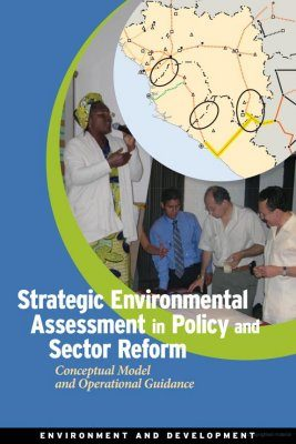 Strategic Environmental Assessment in Policy and Sector Reform