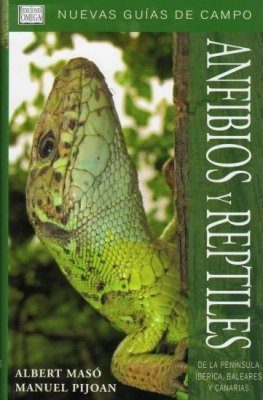 Anfibios y Reptiles de la Peninsula Iberica, Baleares y Canarias [ Amphibians and Reptiles of the Iberian Peninsula, the Balearics and the Canary Islands]