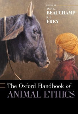 The Oxford Handbook of Animal Ethics