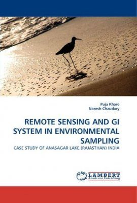 Remote Sensing and Gi System in Environmental Sampling