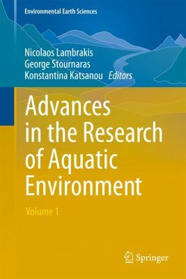 Advances in the Research of Aquatic Environment, Volume 1
