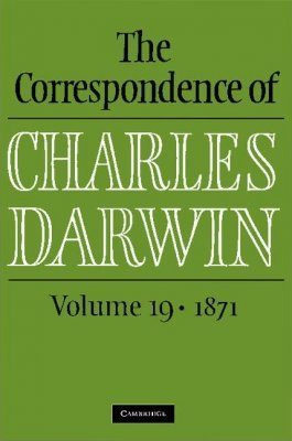 The Correspondence of Charles Darwin, Volume 19: 1871