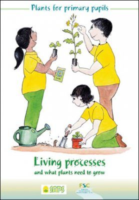 Living Processes and what Plants Need to Grow