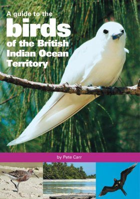 A Guide to the Birds of the British Indian Ocean Territory