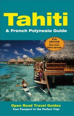 Tahiti and French Polynesia Guide
