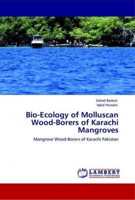 Bio-Ecology of Molluscan Wood-Borers of Karachi Mangroves