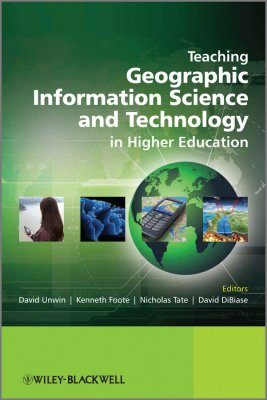 Teaching Geographic Information Science and Technology in Higher Education