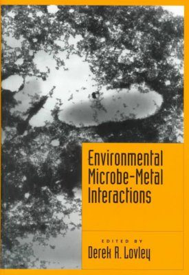 Environmental Microbe-Metal Interactions