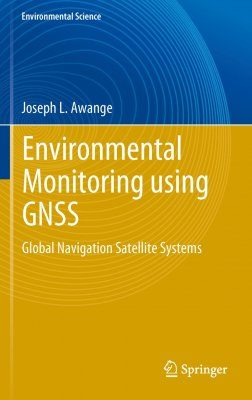 Environmental Monitoring Using GNSS