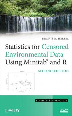 Statistics for Censored Environmental Data Using Minitab and R