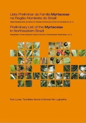 Preliminary List of the Myrtaceae in Northeastern Brazil