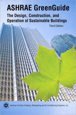 The ASHRAE Green Guide