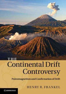 The Continental Drift Controversy, Volume 2