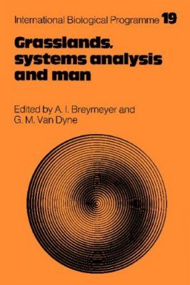 Grasslands, Systems Analysis and Man