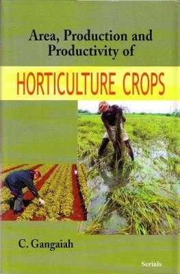 Area Production and Productivity of Horticulture Crops