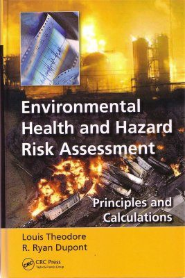Environmental Health and Hazard Risk Assessment