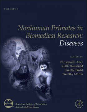 Nonhuman Primates in Biomedical Research: Volume 2, Diseases