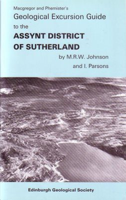 Geological Excursion Guide to the Assynt District of Sutherland