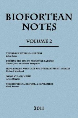 BioFortean Notes, Volume 2