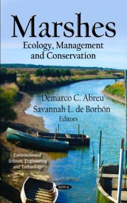 Marshes: Ecology, Management and Conservation